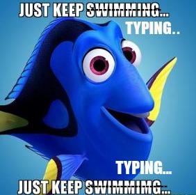 keep typing